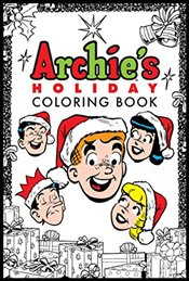 Archies Holiday Coloring Book (Colouring Books) - Superstars, Archie