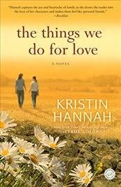 Things We Do for Love - Hannah, Kristin