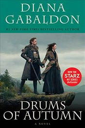 Drums of Autumn (Starz Tie-In Edition) (Outlander) - Gabaldon, Diana