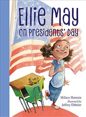 Ellie May on Presidents Day - Homzie, Hillary