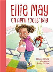 Ellie May on April Fools Day - Homzie, Hillary