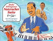 Duke Ellingtons Nutcracker Suite (Once Upon a Masterpiece) - Celenza, Anna Harwell