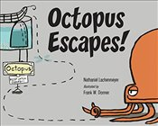 Octopus Escapes! - Lachenmeyer, Nathaniel