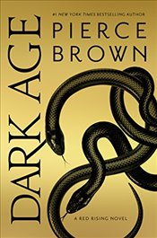 Dark Age : Red Rising Saga, Book 5 - Brown, Pierce