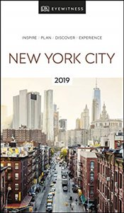 New York City : DK Eyewitness Travel Guide 2019 -