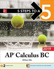 5 Steps to a 5 : AP Calculus BC 2019 - Ma, William