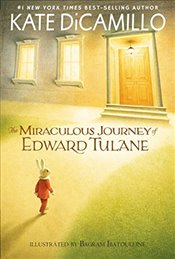 Miraculous Journey of Edward Tulane - Dicamillo, Kate