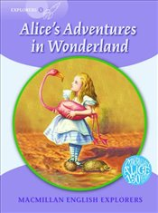 Alices Adventures in Wonderland : Macmillan English Explorers 5  - Munton, Gill