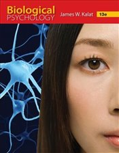Biological Psychology 13E - Kalat, James W.