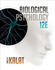 Biological Psychology 12E - Kalat, James W.