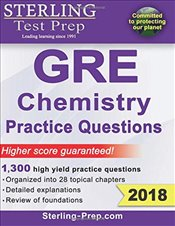 Sterling Test Prep GRE Chemistry Practice Questions 2018 - Sterling Test Prep