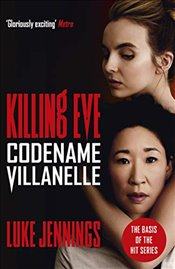 Killing Eve : Codename Villanelle - Jennings, Luke