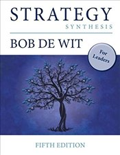 Strategy Synthesis : For Leaders - Wit, Bob de