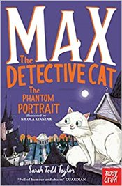 Max the Detective Cat : The Phantom Portrait - Taylor, Sarah Todd