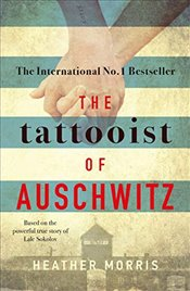 Tattooist of Auschwitz - Morris, Heather