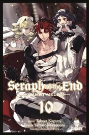 Seraph of the End : Kıyamet Meleği 10 - Kagami, Takaya