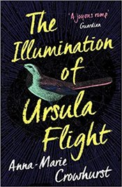 Illumination of Ursula Flight - Crowhurst, Anna-Marie