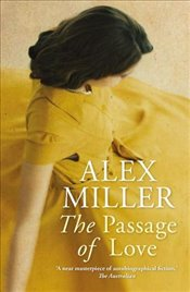 Passage of Love - Miller, Alex