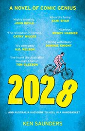 2028 : And Something Weird Is Going Down - Saunders, Ken