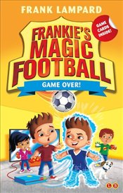 Game Over! : Book 20 (Frankies Magic Football) - Lampard, Frank
