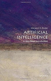 Artificial Intelligence : A Very Short Introduction - Boden, Margaret A.