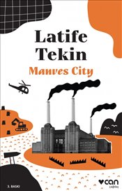 Manves City - Tekin, Latife