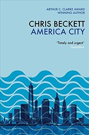 America City: From the award-winning, bestselling sci-fi author of the Eden Trilogy - Beckett, Chris