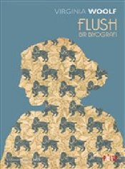 Flush - Bir Biyografi - Woolf, Virginia