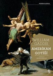 Amerikan Gotiği - Gaddis, William