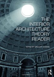 Interior Architecture Theory Reader - Marinic, Gregory