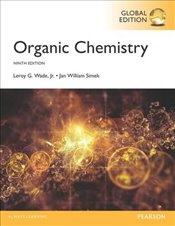 Organic Chemistry, Global Edition - Wade, Leroy G.