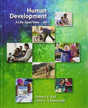 Human Development : A Life-Span View (Mindtap Course List) - Cavanaugh, John