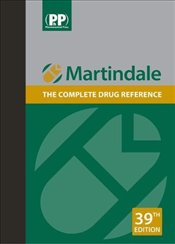 Martindale : The Complete Drug Reference - Brayfield, Alison