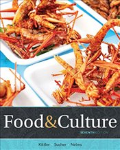 Food and Culture 7e - Kittler, Pamela Goyan