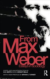 From Max Weber (Routledge Classics in Sociology) - Weber, Max