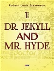 Dr. Jekyll and Mr. Hyde Stage 1 - Stevenson, Robert Louis