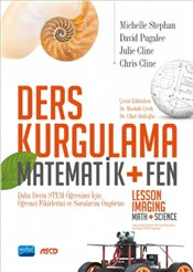 Ders Kurgulama :  Matematik + Fen :  Lesson Imaging - Math + Science - Stephan, Michelle