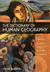 Dictionary of Human Geography - Gregory, Derek