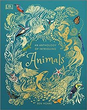 Anthology of Intriguing Animals - Hoare, Ben