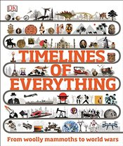 Timelines of Everything - DK,