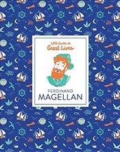 Ferdinand Magellan (Little Guide to Great Lives) - Thomas, Isabel