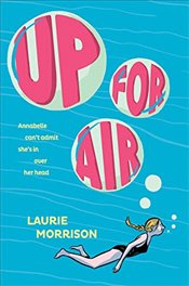 Up for Air: Up for Air - Morrison, Laurie