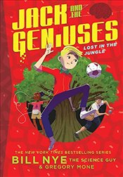 Lost in the Jungle: Jack and the Geniuses Book #3: Jack and the Geniuses Book #3 - Nye, Bill