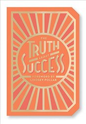 Truth About Success : Quote Gift Book -