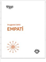 Duygusal Zeka : Empati - Harvard Business Review