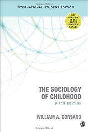 Sociology of Childhood 5e - Corsaro, William A.