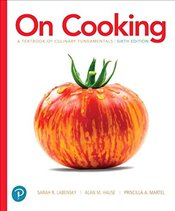 On Cooking 6E : A Textbook of Culinary Fundamentals - Labensky, Sarah R.