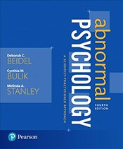 Abnormal Psychology 4E : A Scientist Practioner Approach - Beidel, Deborah