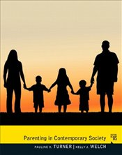 Parenting in Contemporary Society - Turner, Pauline J.