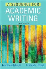 Sequence for Academic Writing - Behrens, Laurence